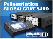 Präsentation GLOBALCOM® 5400 von IED